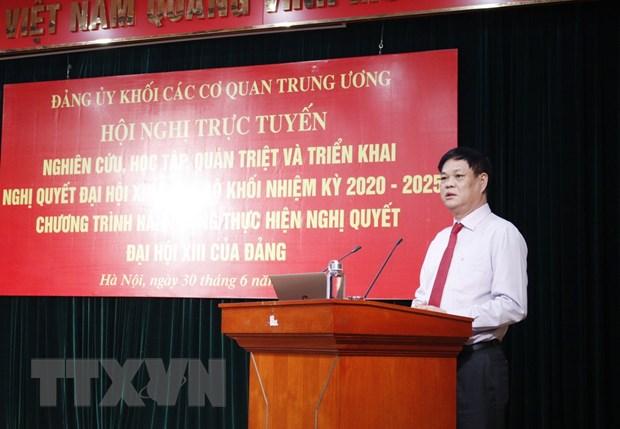 Đảng bộ Khối các cơ quan Trung ương quán triệt và triển khai Nghị quyết Đại hội XIII của Đảng