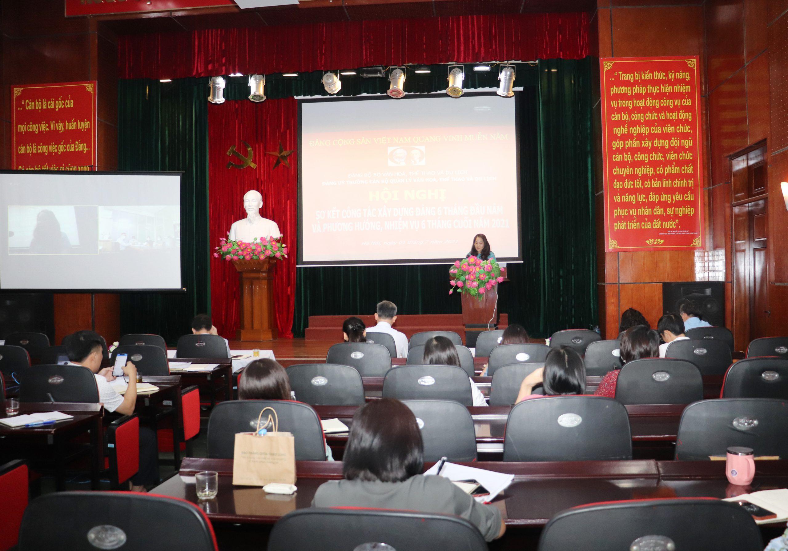 Hội nghị sơ kết công tác xây dựng đảng 06 tháng đầu năm và triển khai nhiệm vụ công tác 06 tháng cuối năm 2021