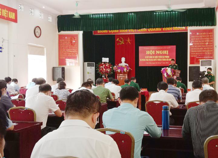 UBND quận Cầu Giấy tổ chức Hội nghị sơ kết công tác quốc phòng địa phương và phong trào thi đua quyết thắng 6 tháng đầu năm 2021